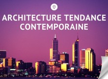 Architecture tendance contemporaine
