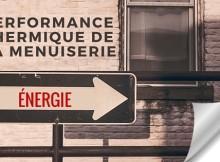 Performance thermique de la menuiserie-