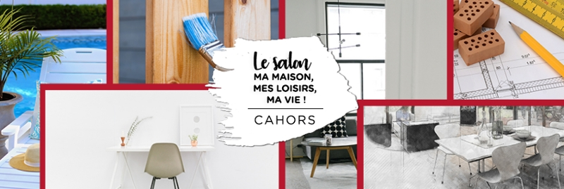 Salon Ma Maison Mes Loisirs Ma Vie de Cahors