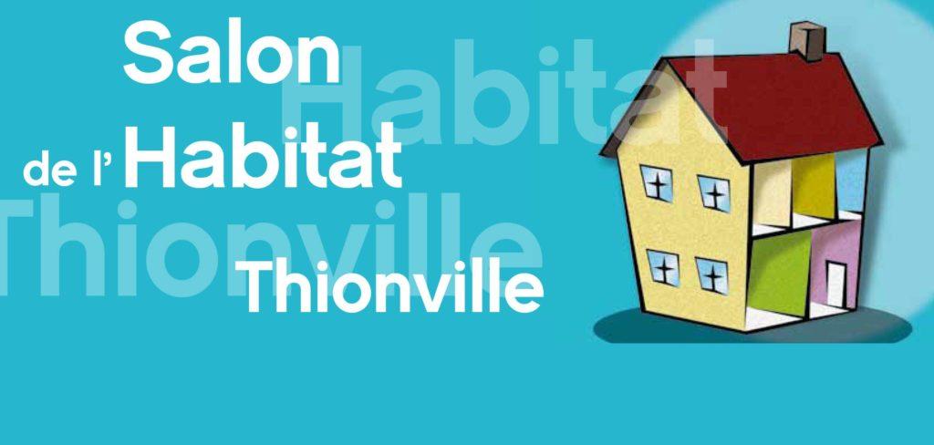 Salon Habitat de Thionville 2020